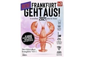 Sonderheft FRANKFURT GEHT AUS! 2021 - Der Restaurantführer für Frankfurt