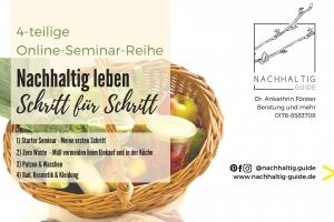 Nachhaltig leben Schritt füt Schritt (Gesamtpaket) - Online-Seminar-Reihe