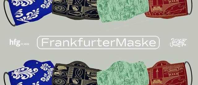 Frankfurter MASKE by HfG